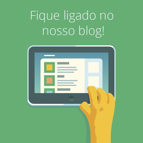 Fique ligado no nosso blog!